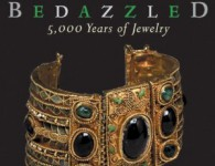 Bedazzled: 5000 Years of Jewelry